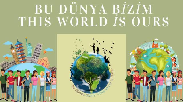 Yerli ve yabancı 16 öğretmen ile Bu Dünya Bizim diyerek projelerine başladılar